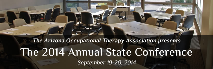 Picture of conference room with text announcing the 2014 Arizona Occupational Therapy Association Annual Conference